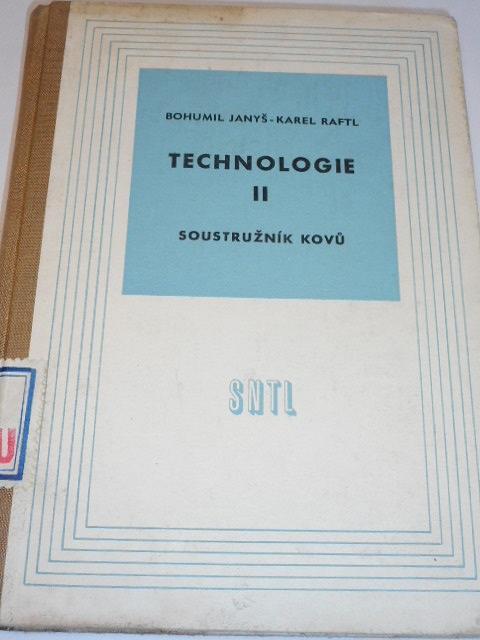 Technologie II - soustružník kovů - Bohumil Janyš, Karel Raftl - 1961