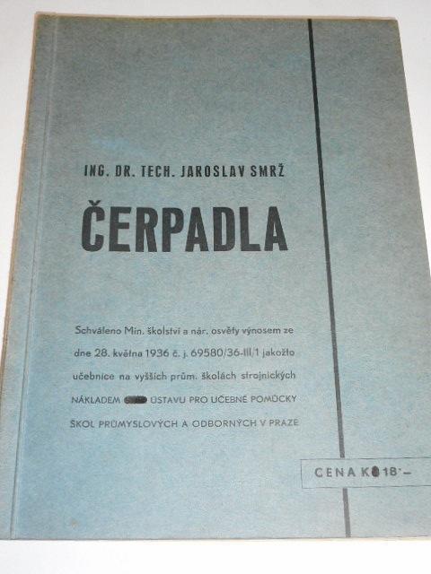 Čerpadla - Jaroslav Smrž - 1938