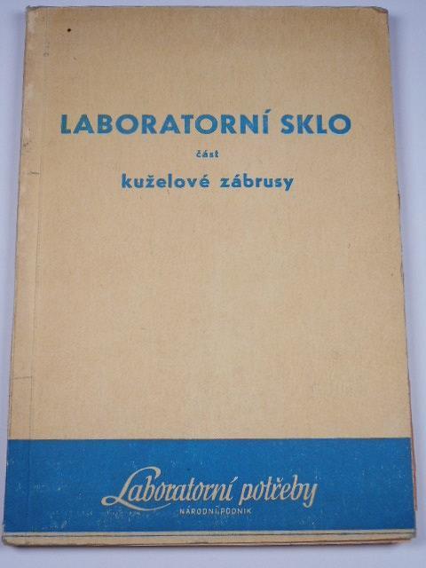 Laboratorní sklo - část kuželové zábrusy - 1954 - Laboratorní potřeby n. p.