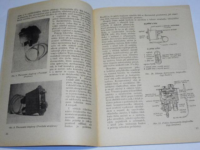 Lednice a chladicí zařízení - Jiří Spirit - 1953