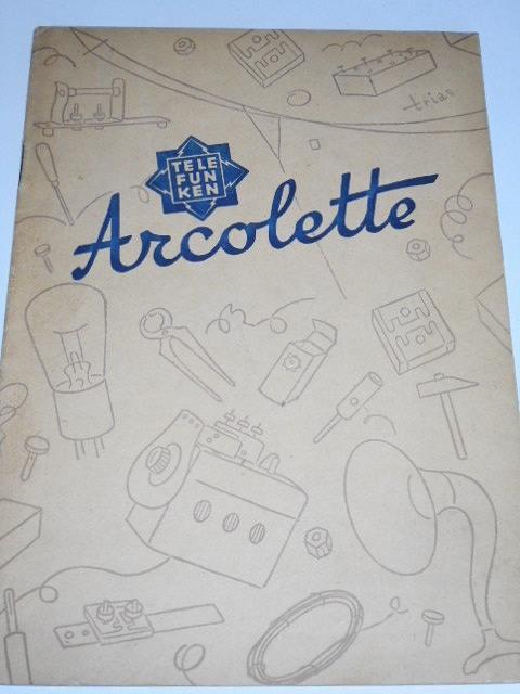 Telefunken - Arcolette - amatérská příručka