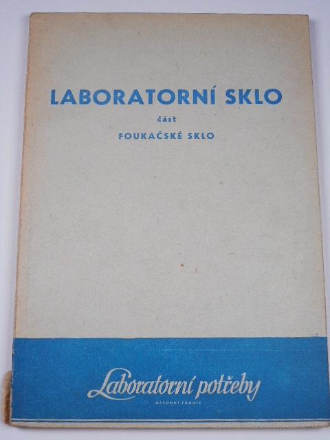 Laboratorní sklo - část foukačské sklo - 1956 - Laboratorní potřeby n. p.