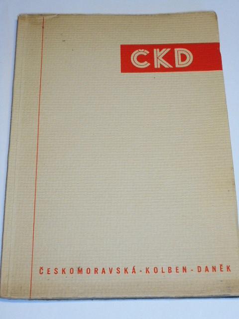 ČKD - Českomoravská - Kolben - Daněk - Automobilka Praga...