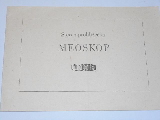 Meopta - stereo-prohlížečka Meoskop - návod k použití - 1960