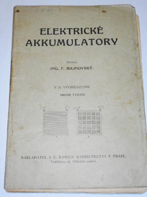 Elektrické akkumulatory - F. Milinovský - 1923