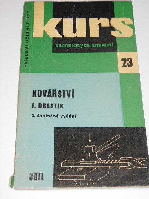 Kovářství - František Drastík - 1963