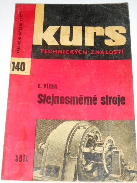Stejnosměrné stroje - Eduard Vízek - 1965
