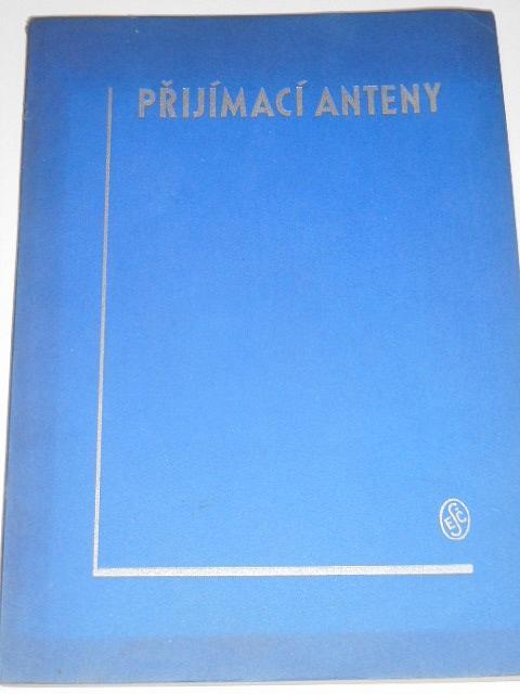 Novodobé přijímací anteny - jejich projekty a stavba - Jiří Havelka - 1939