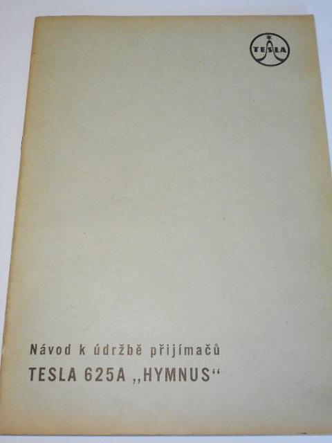 Tesla - návoid k údržbě přijimačů Tesla 625A Hymnus - 1959