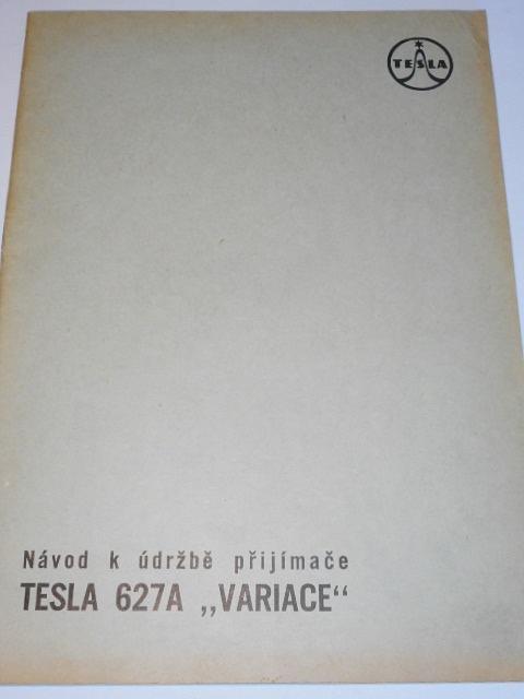 Tesla - návod k údržbě přijímače Tesla 627A Variace - 1960