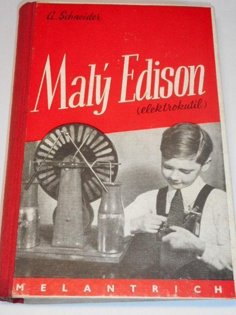 Malý Edison - elektrokutil - Adolf Schneider - 1938