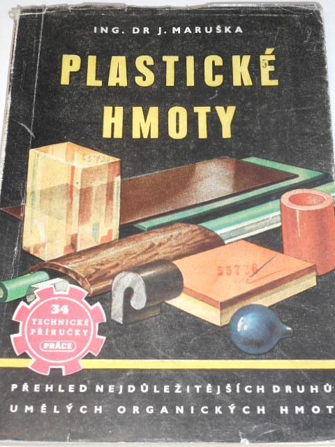 Plastické hmoty - Josef Maruška - 1950