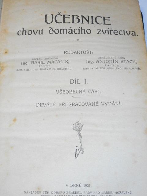 Učebnice chovu hospodářského zvířectva - díl I. - všeobecná část - 1923 + díl II. - podrobná část - 1920