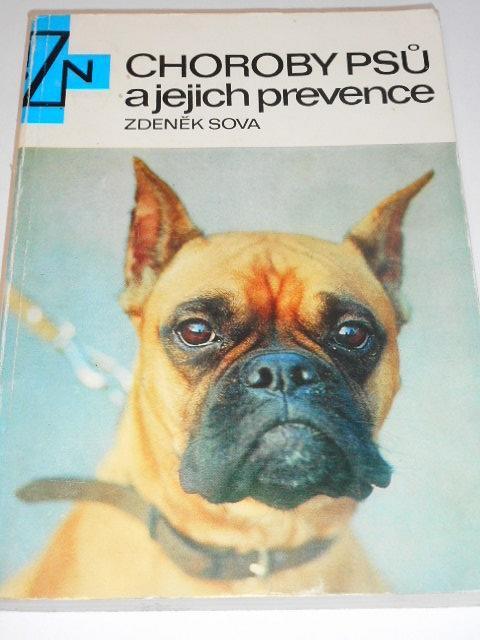 Choroby psů a jejich prevence - Zdeněk Sova - 1978