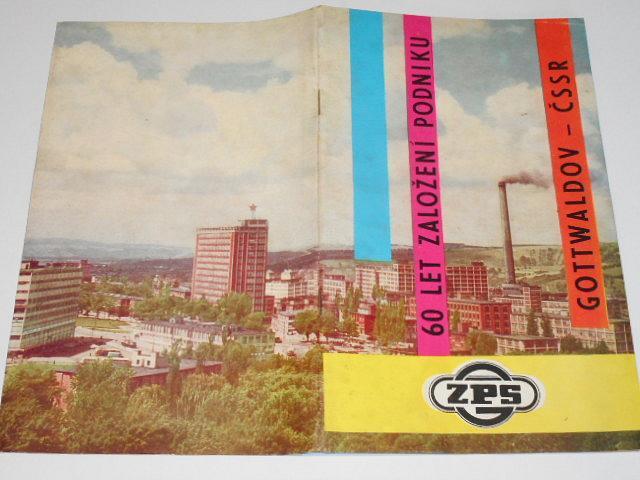 ZPS - Závody přesného strojírenství n. p. Gottwaldov - ČSSR - 60 let založení podniku - 1963