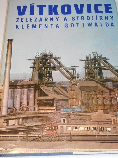 Vítkovice - železárny a strojírny Klementa Gottwalda - Jiří Matějček, Josef Vytiska - 1978