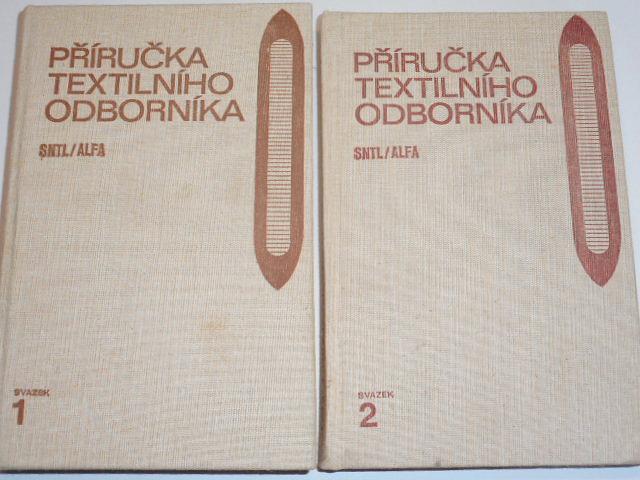 Příručka textilního odborníka - Zděnek Pospíšil - 1981