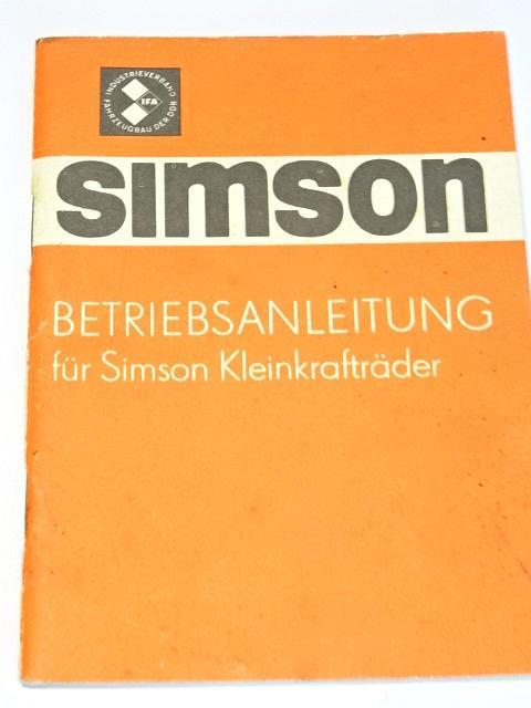 Simson - Betriebsanleitung für Simson Kleinkrafträder - 1979