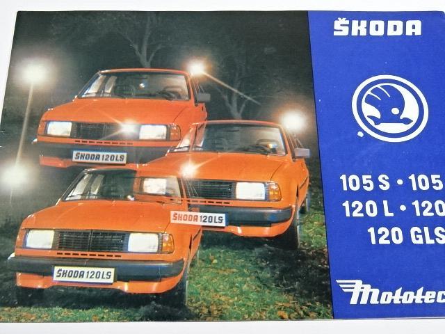 Škoda 105 S, 105 L, 120 L, 120 LS, 120 GLS - prospekt - Mototechna