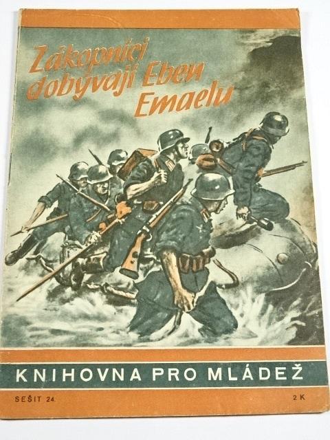 Zákopníci dobývají Eben-Emaelu - Joachim Fischer - 1943 - Knihovna pro mládež č. 24