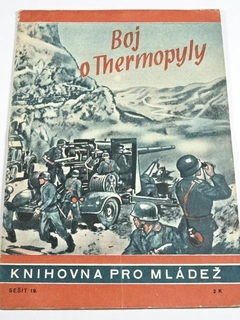 Boj o Thermopyly - Gerhard Ising - 1943 - Knihovna pro mládež č. 19