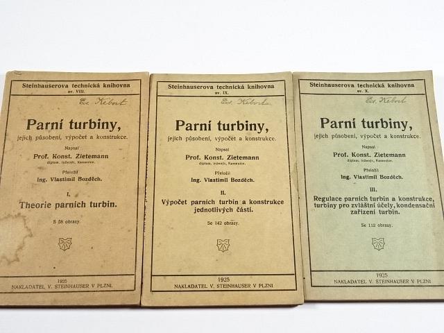 Parní turbiny, jejich působení, výpočet a konstrukce - Konst. Zietemann - 1925