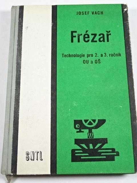 Frézař - Josef Vach - 1969