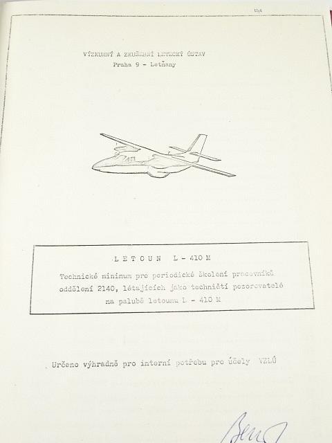 Letoun L-410 M - technické minimum pro periodické školení pracovníků oddělení 2140, létajících jako techničtí pozorovatelé na palubě letounu L - 410 M