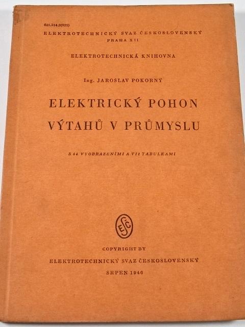 Elektrický pohon výtahů v průmyslu - Jaroslav Pokorný - 1946