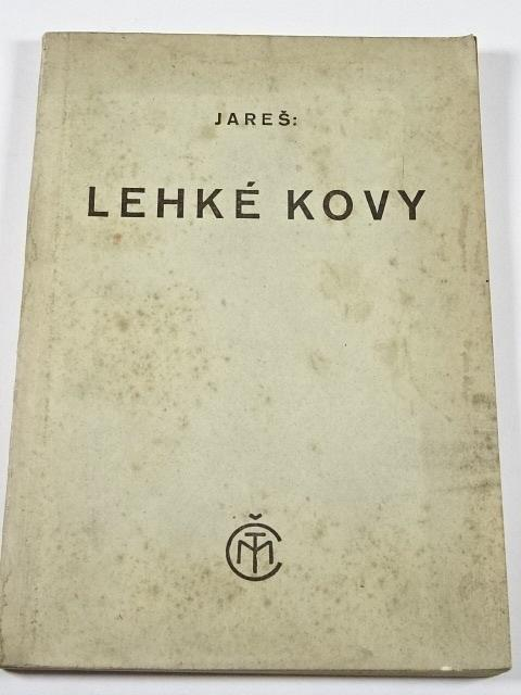 Lehké kovy - Vojtěch Jareš - 1941