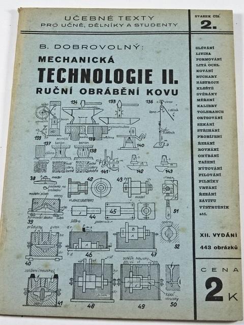 Mechanická technologie II. - ruční obrábění kovů - B. Dobrovolný - 1938