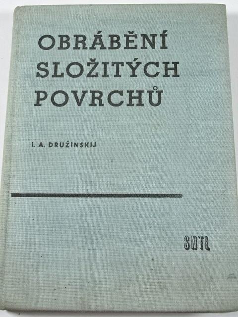 Obrábění složitých povrchů - I. A. Družinskij - 1958
