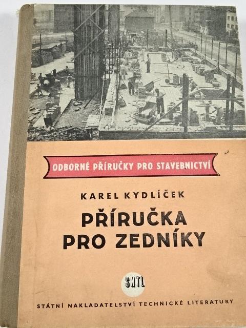Příručka pro zedníky - Karel Kydlíček - 1959