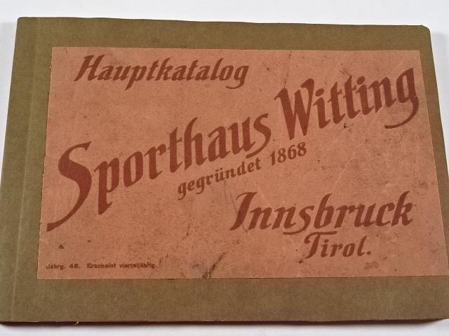 Hauptkatalog Sporthaus Witting - Innsbruck Tirol - 1914