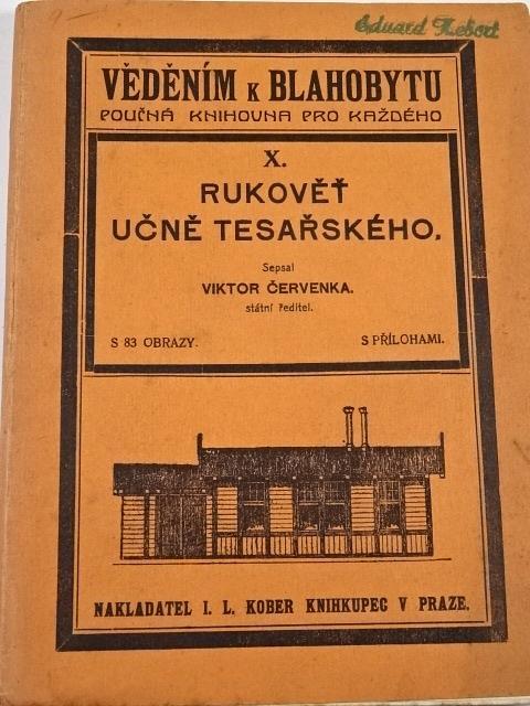 Rukověť učně tesařského - Viktor Červenka - 1924