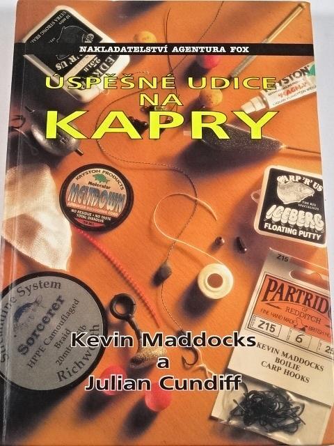 Úspěšné udice na kapry - Kevin Maddocks, Julian Cundiff - 1998