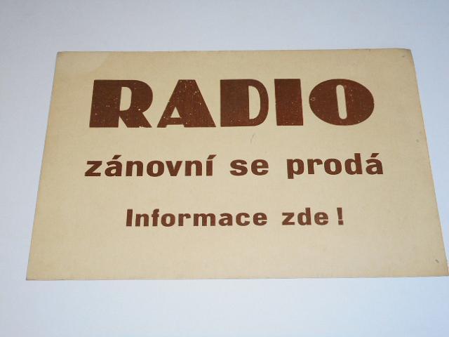 Radio zánovní se prodá informace zde - reklamní cedule