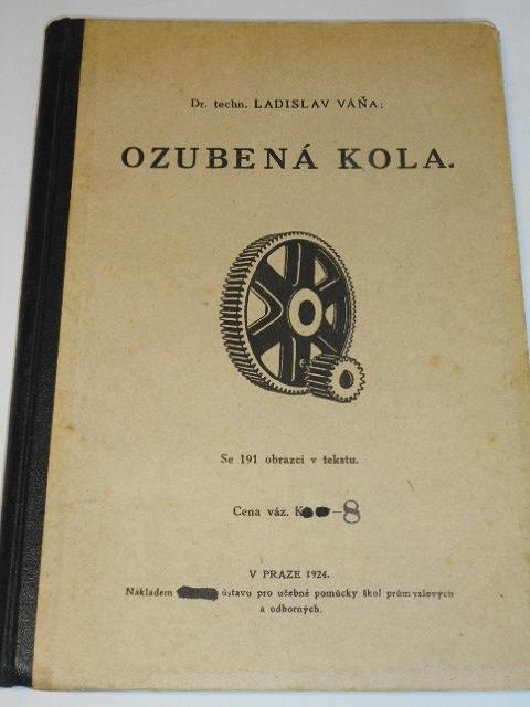 Ozubená kola - Ladislav Váňa - 1924