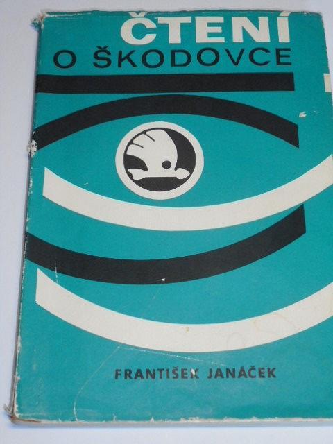 Čtení o Škodovce - František Janáček - 1978