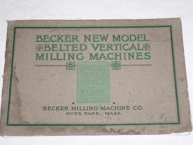 Becker new model Belted Vertical Milling Machines