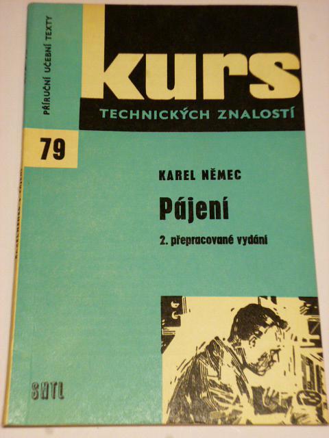 Pájení - Karel Němec - 1970