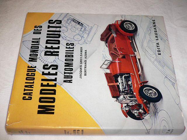 Catalogue mondial des modeles reduits automobiles - Lausanne - 1967