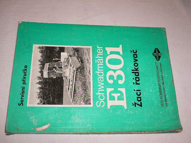 Servisní příručka Schwadmäher E 301 - žací řádkovač