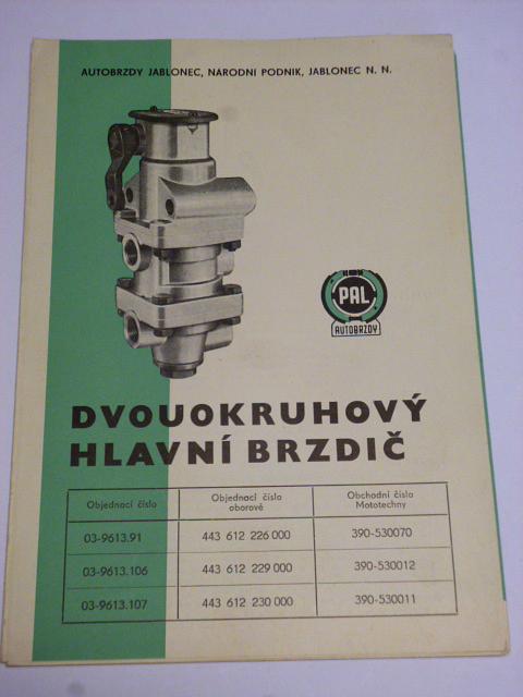 PAL autobrzdy - dvouokruhový hlavní brzdič - 1967