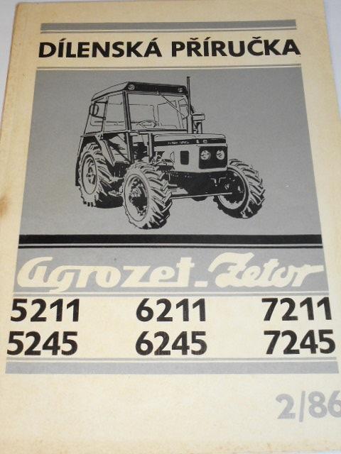 Zetor 5211, 5245, 6211, 6245, 7211, 7245 - dílenská příručka