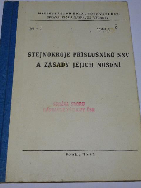 Stejnokroje příslušníků SNV a zásady jejich nošení - 1974