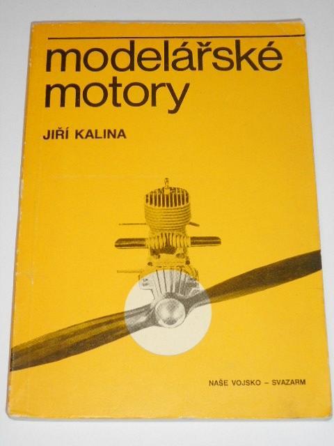 Modelářské motory - Jiří Kalina - 1. díl - 1980