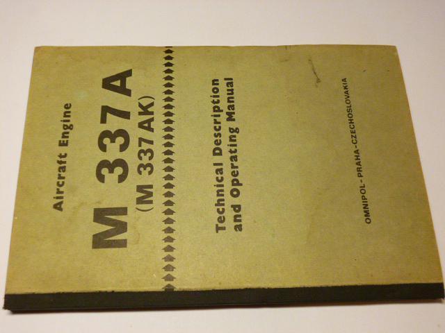 Avia-Aircraft Engine M 337 A(M 337 AK) Technical Description and Operating Manual