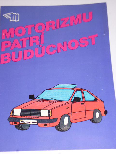 Mototechna - motorizmu patríbudúcnost - prospekt - 1987
