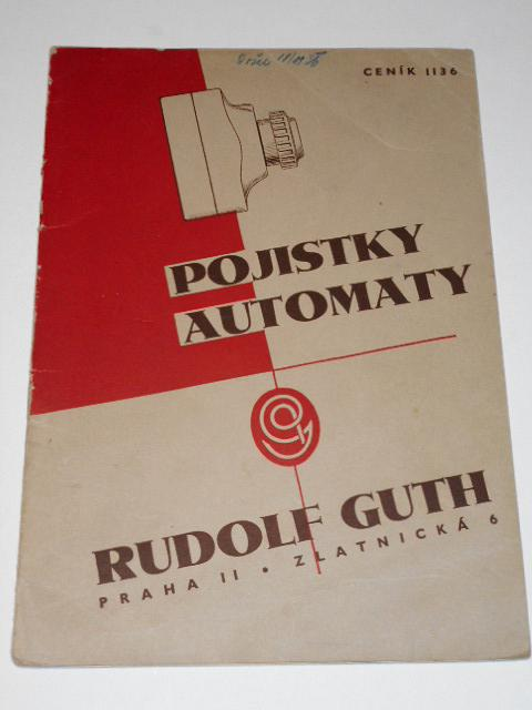 Rudolf Guth, Praha - pojistky, automaty - ceník 1936
